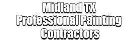 Midland TX Professional Painting Contractors Logo-We offer Residential & Commercial Painting, Interior Painting, Exterior Painting, Primer Painting, Industrial Painting, Professional Painters, Institutional Painters, and more.